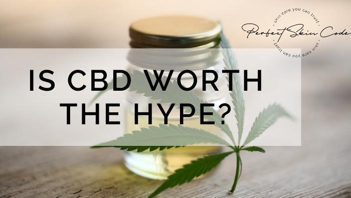 Is CBD worth the hype?