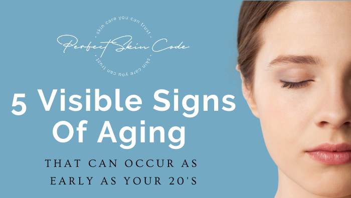5 visible signs of aging