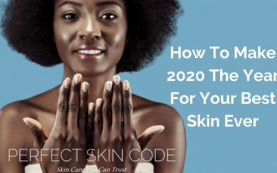 2020…Your Best Skin Ever!