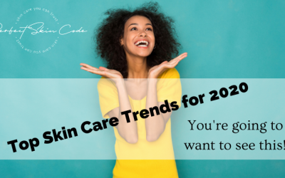 Top Skin Care Trends for 2020