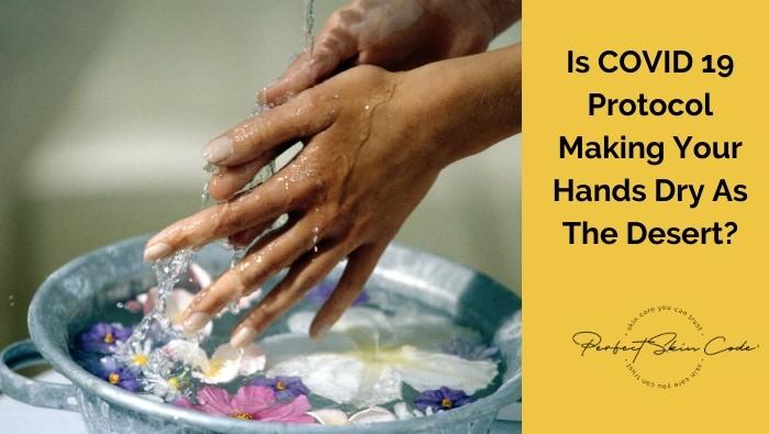 Handwashing making your hands dry like the desert?