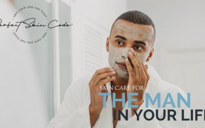 Skin Care For The Man In Your Life