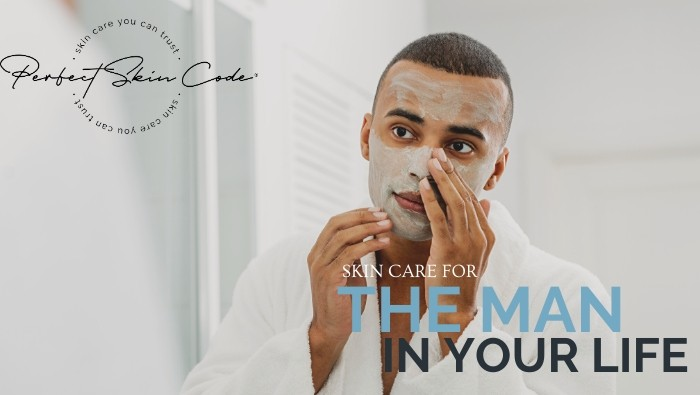 Skin care for the man in your life.