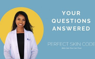 Answers to the most common questions I hear in my Dermatology practice
