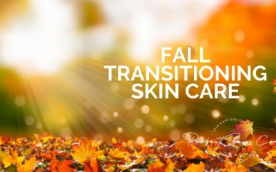 Fall Transitioning Skin Care